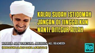 Video Walau Sedikit Kalau Istiqomah Jangan Ditinggalkan - Habib Ali Zaenal Abidin Al Hamid download MP3, 3GP, MP4, WEBM, AVI, FLV November 2018