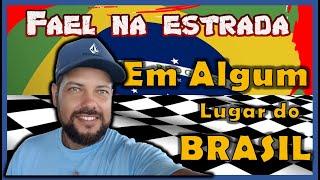 Fael na Estrada em algum lugar do Brasil