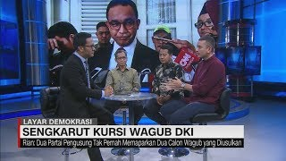 Sengkarut Kursi Wagub DKI Jakarta#LayarDemokrasi