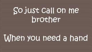 Lean On Me- Bill Withers  Lyrics