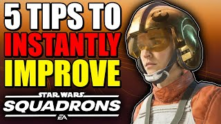 5 Ways to INSTANTLY IMPROVE in Star Wars Squadrons