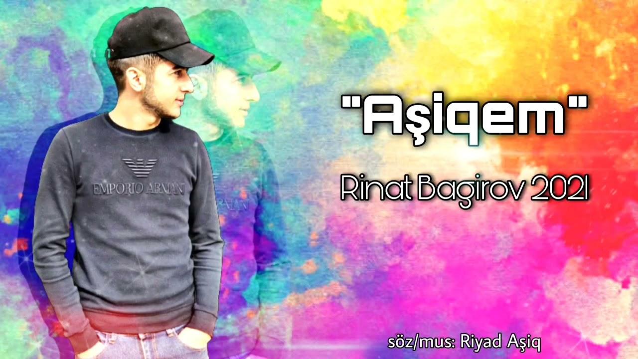 Rinat Bagirov - Asiqem ( Official Music) 2021