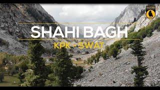 Shahi Bagh : Swat KPK Pakistan