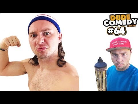 DudeComedy Podcast #64 - Kyle Gets Called a NAZI....