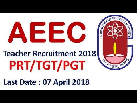 AEES Teacher Recruitment 2018 || PRT / TGT/ PGT || Atomic Energy Education Society