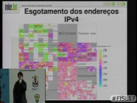 Fisl 17 - IPv6 o futuro da Internet