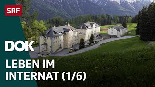 Leben im Internat | Internatsschule Ftan (1/6) | Doku | SRF DOK