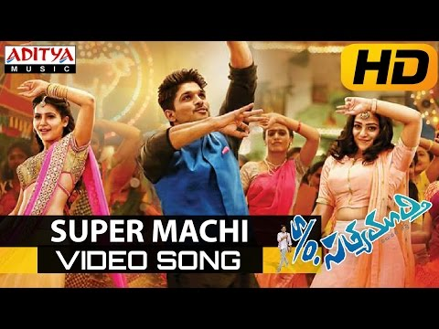 Super Machi Full Video Song - S/o Satyamurthy Video Songs -