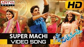 Super Machi Full Video Song S/o Satyamurthy Video Songs Allu Arjun, Samantha, Nithya Menon