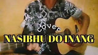 NASIBHU DO INANG || cover by BATAK ASIA