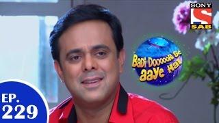 Badi Door Se Aaye Hain - बड़ी दूर से आये है - Episode 229 - 24th April 2015