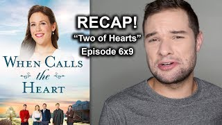 "When Calls The Heart RECAP! ""Two of Hearts"" Season 6 Ep 9 Hallmark (Funniest Moments)"
