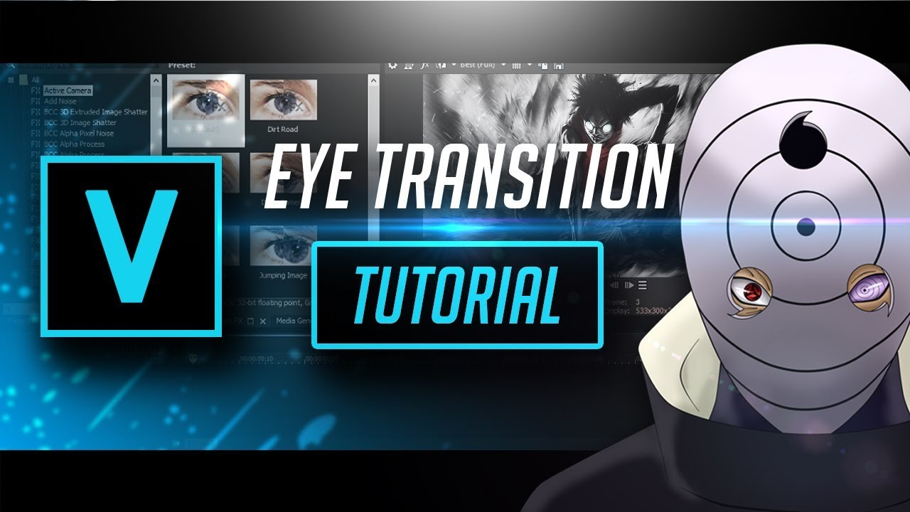 Vegas Pro 15|AMV Tutorial-Eye Transition {AE Inspired} (DO NOT MISS THIS!)