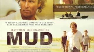 Mud The Movie Soundtrack (2012) 04  Take You Away