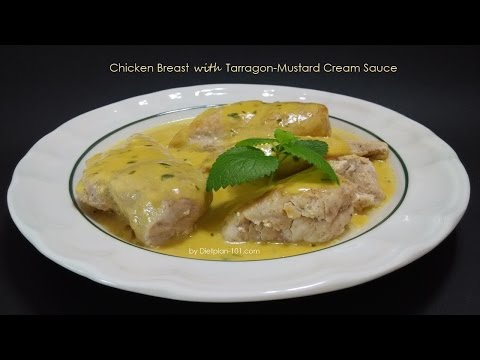Chicken Breast With Tarragon-Mustard Cream Sauce | Dietplan-101.com