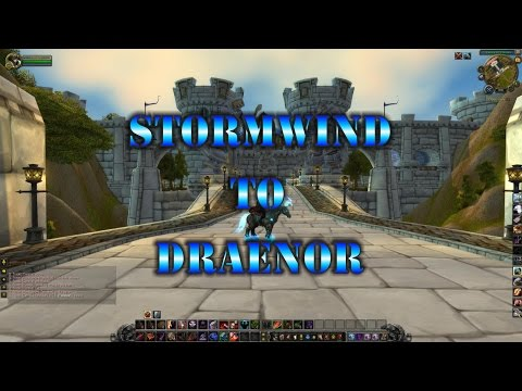 how-to-get-to-draenor-from-stormwind-nice-and-easy-(2016)