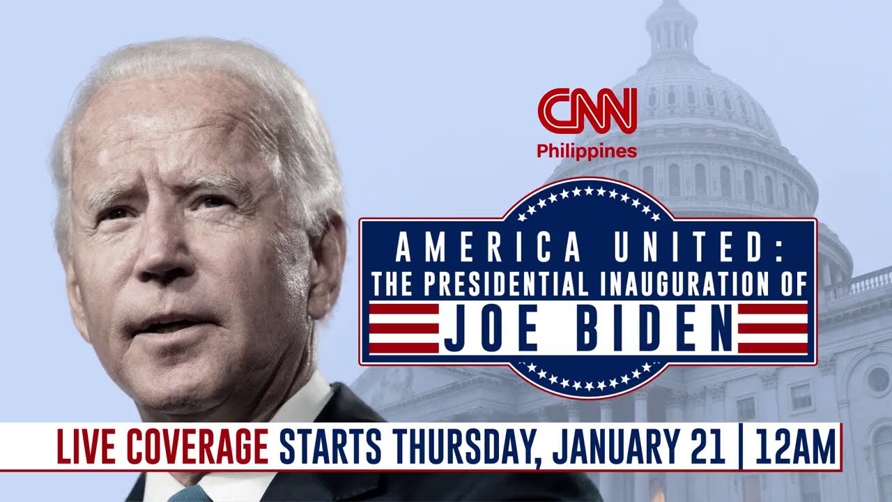 America United: The Presidential Inauguration of Joe Biden live on CNN Philippines