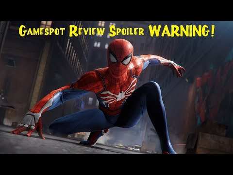 WARNING - Do Not Watch Gamespot Review For Spider-Man PS4!