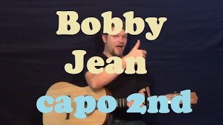 Bobby Jean (Bruce Springsteen) Easy Guitar Lesson Strum Chord Licks How to Play Capo 2