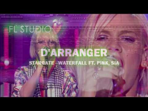 Stargate - Waterfall Feat. Pink, Sia (FL Studio 11 Remake by D'Arranger)