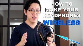 How To Make Your Headphones Wireless? (Any Headphones/Earphones)
