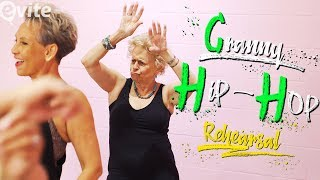 Granny Hip Hop: Rehearsal 💃🏻 | Evite Original