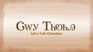 Let's Talk Cherokee: Season 1, Episode 1