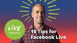 10 Tips for Facebook Live