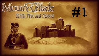 M&B: With Fire and Sword - Part 1