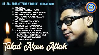 15 Lagu Rohani Doddie Latuharhary