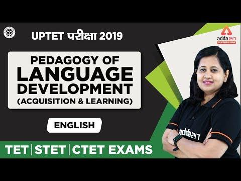 UPTET परीक्षा 2019   English   Pedagogy Of Language Development- English   Acquisition
