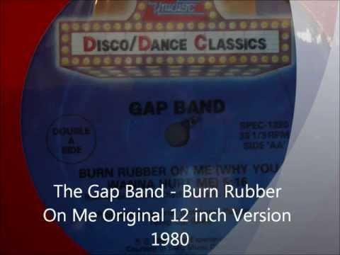 The Gap Band - Burn Rubber On Me Original 12 inch Version 1980