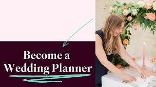 Start a New Career as a Wedding Planner with the Academy
