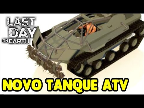 NOVO Tanque ATV - Last Day On Earth