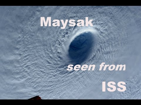 Super Typhoon  Maysak seen from Space Station