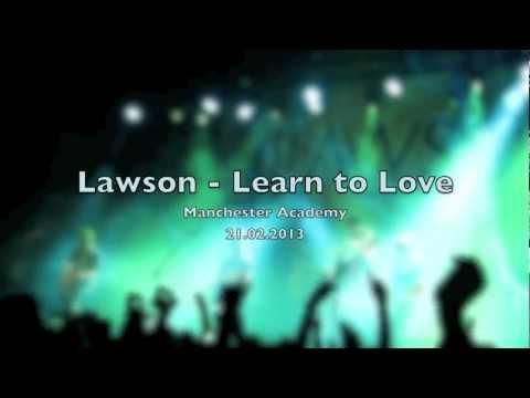 Lawson - Learn to Love (Live + Lyrics on Screen)