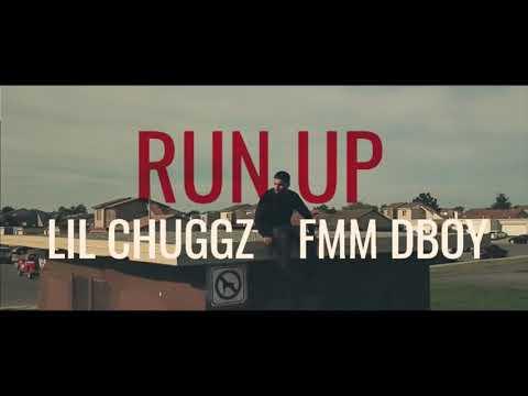 Lil Chuggz X Fmm Dboy - Run Up