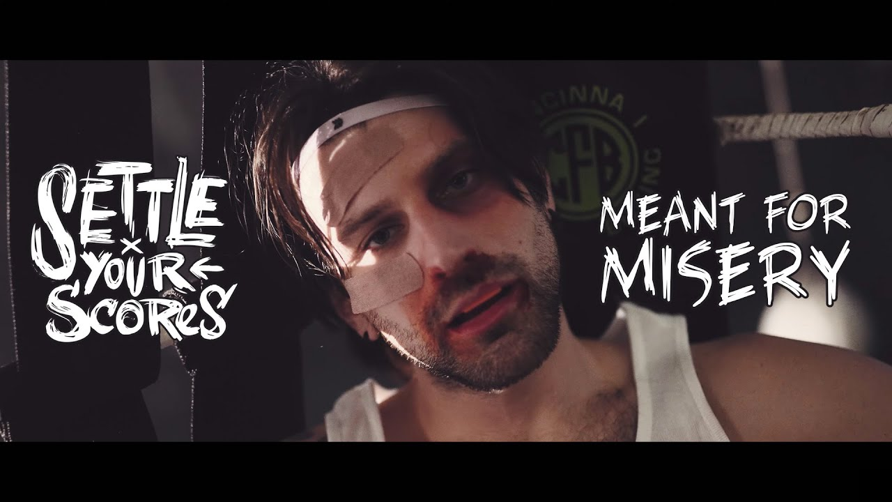 Settle Your Scores - Meant For Misery (OFFICIAL MUSIC VIDEO)
