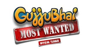 GujjuBhai - Most Wanted | Official Teaser | Siddharth Randeria, Jimit Trivedi | HD