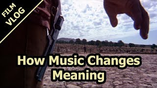 How Music Changes Meaning In Films