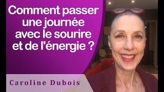 LE SOURIRE ET L'ÉNERGIE POUR TOUTE LA JOURNÉE ! - EFT en Français #185