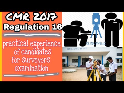 Regulation 16    CMR 2017   practical experience of candidates for surveyors certificate examination