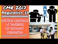 Regulation 16 || CMR 2017 | practical experience of candidates for surveyors certificate examination