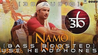 Namo Namo | 3D Audio | Bass Boosted | Kedarnath | Virtual 3d Audio | HQ | Outro Tuxedoo