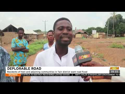 Residents of Hani and adjoining communities in Tain district want road fixed - Badwam News (22-7-21)