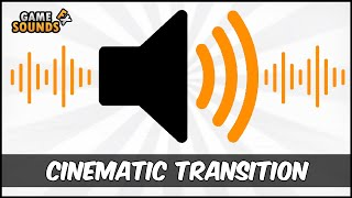 Cinematic Transition - Sound Effect [HD]