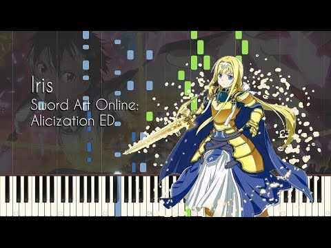Iris by Eir Aoi - Sword Art Online: Alicization ED - Piano Arrangement [Synthesia]