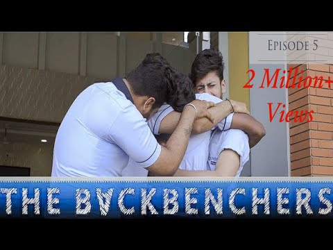 School Life - The BackBenchers | Web Series | Episode 5 | Teenage Love Story