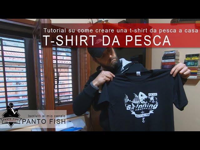 Come creare da zero una T-shirt da pesca a casa - Materiali e attrezzature