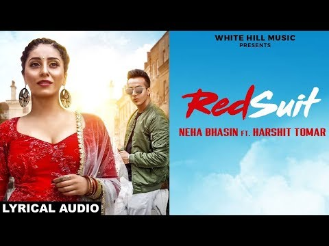 Red suit (Lyrical Audio) Neha Bhasin feat...